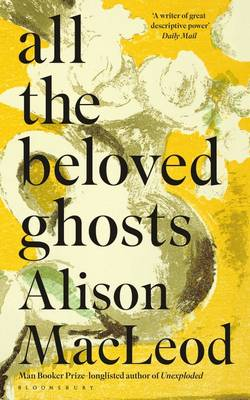 All the Beloved Ghosts (Hardback)
