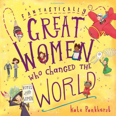Fantastically Great Women Who Changed the World (Paperback)