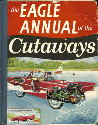 "The ""Eagle"" Annual of the Cutaways (Hardback)"