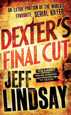 Dexter's Final Cut (Paperback)