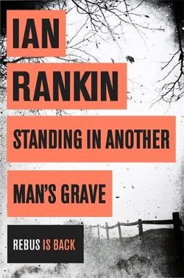 Standing in Another Man's Grave (Paperback)