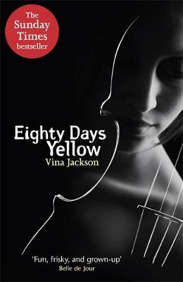Eighty Days Yellow (Paperback)