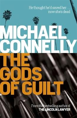 The Gods of Guilt - Harry Bosch Series (Paperback)