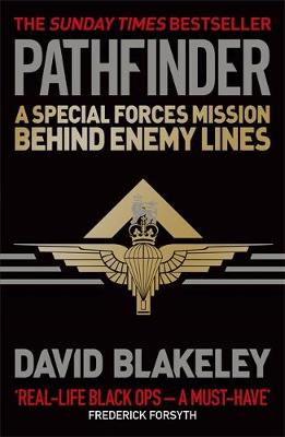 Pathfinder: A Special Forces Mission Behind Enemy Lines (Paperback)