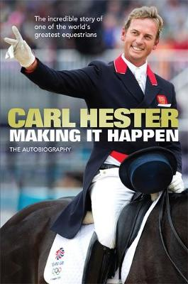 Making it Happen: The Autobiography (Hardback)