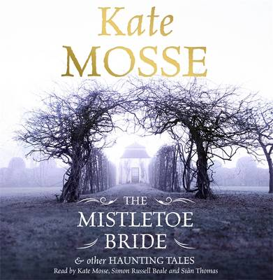 The Mistletoe Bride and Other Haunting Tales (CD-Audio)