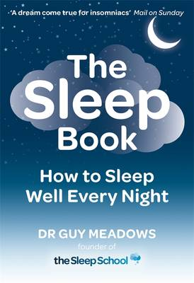The Sleep Book: How to Sleep Well Every Night (Paperback)