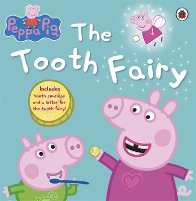 Peppa and the Tooth Fairy - Peppa Pig (Paperback)