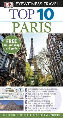 DK Eyewitness Top 10 Travel Guide: Paris - DK Eyewitness Top 10 Travel Guide (Paperback)