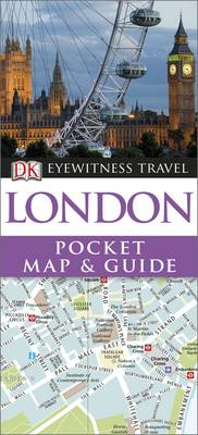 DK Eyewitness Pocket Map and Guide: London - DK Eyewitness Pocket Map and Guide (Paperback)