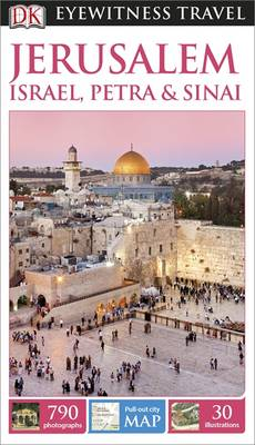 Jerusalem, Israel, Petra & Sinai - DK Eyewitness Travel Guide (Paperback)
