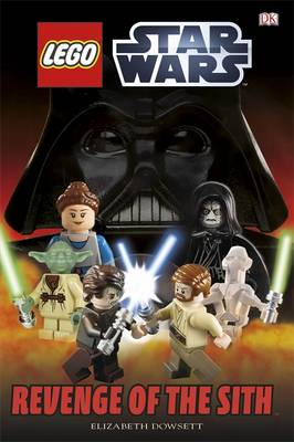 LEGO Star Wars Revenge of the Sith (Hardback)