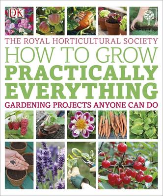 RHS How to Grow Practically Everything (Paperback)