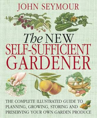 New Self-Sufficient Gardener (Paperback)