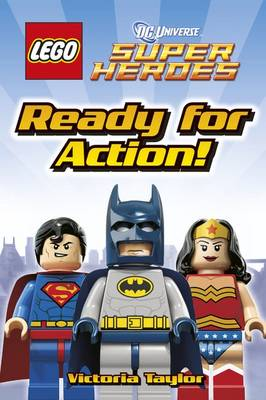 LEGO DC Super Heroes Ready for Action! - DK Readers Level 1 (Hardback)