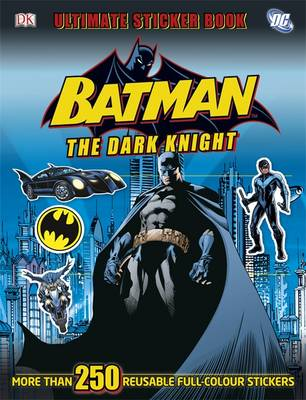 Batman the Dark Knight Ultimate Sticker Book - Ultimate Stickers (Paperback)