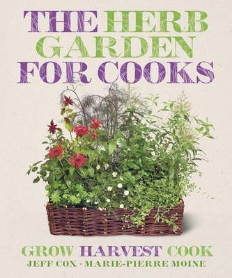 The Herb Garden for Cooks (Paperback)