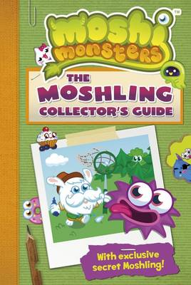 Moshi Monsters: The Moshling Collector's Guide - Moshi Monsters (Paperback)