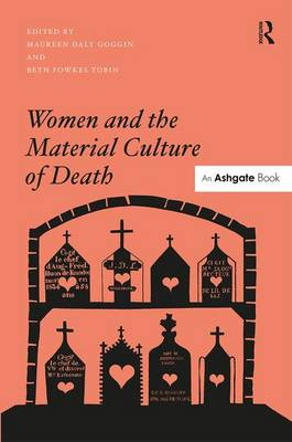 Women and the Material Culture of Death (Hardback)