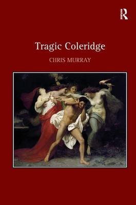 Tragic Coleridge (Hardback)