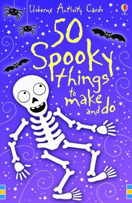 50 Spooky Things to Make and Do - Activity Cards (Cards)