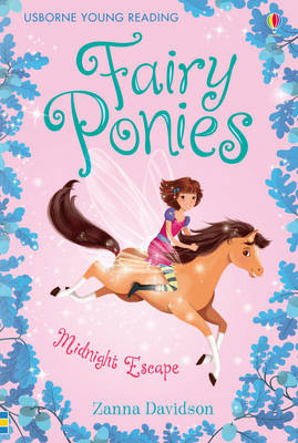 The Midnight Escape - Young Reading Series Three - Fairy Ponies Bk. 1 (Hardback)