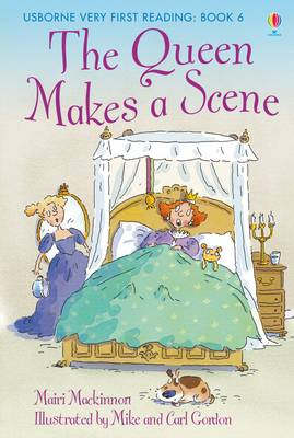 The Queen Makes a Scene - Usborne Very First Reading No. 6 (Hardback)