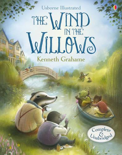 The Wind in the Willows - Usborne Illustrated Originals (Hardback)