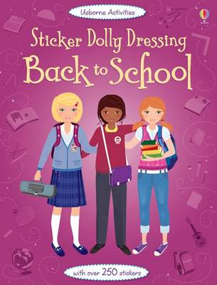 Sticker Dolly Dressing: Back to School - Sticker Dolly Dressing (Paperback)