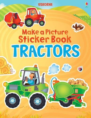 Tractor - Usborne Make a Picture Sticker Book (Paperback)