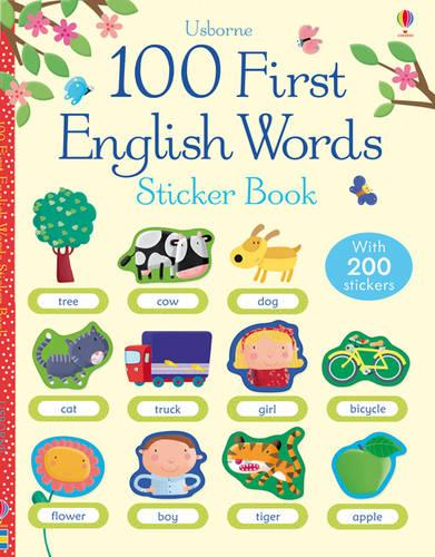 100 First English Words Sticker Book - 100 First Words Sticker Books (Paperback)