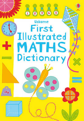 First Illustrated Maths Dictionary - Usborne Dictionaries (Paperback)