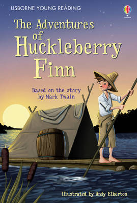 The Adventures of Huckleberry Finn - Young Reading 3 (Hardback)