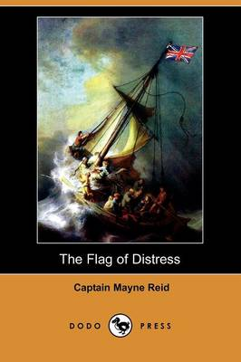 The Flag of Distress (Dodo Press) (Paperback)
