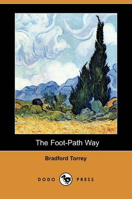 The Foot-Path Way (Dodo Press) (Paperback)