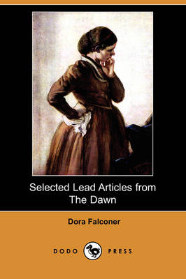 Selected Lead Articles from the Dawn (Dodo Press) (Paperback)