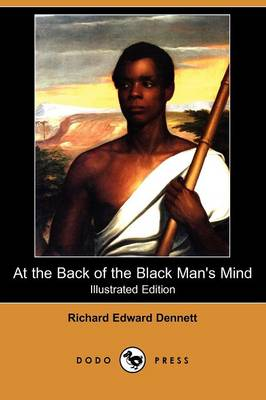 At the Back of the Black Man's Mind (Illustrated Edition) (Dodo Press) (Paperback)