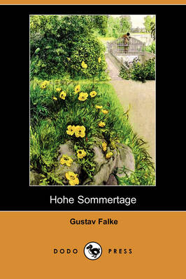 Hohe Sommertage (Dodo Press) (Paperback)