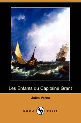 Les Enfants Du Capitaine Grant (Dodo Press) (Paperback)