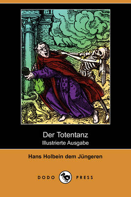Der Totentanz (Illustrierte Ausgabe) (Dodo Press) (Paperback)