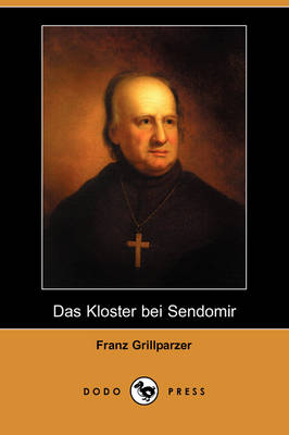 Das Kloster Bei Sendomir (Dodo Press) (Paperback)
