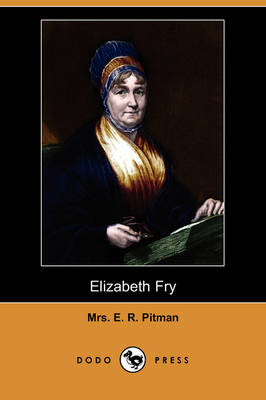 Elizabeth Fry (Dodo Press) (Paperback)
