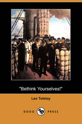 Bethink Yourselves! (Dodo Press) (Paperback)
