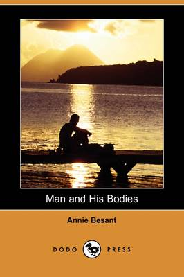 Man and His Bodies (Dodo Press) (Paperback)