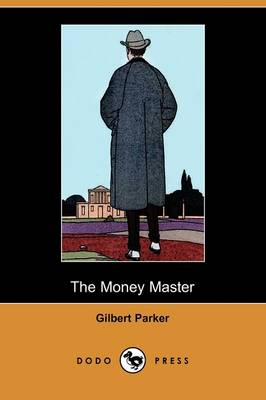 The Money Master (Dodo Press) (Paperback)