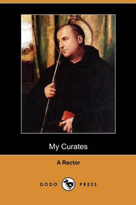 My Curates (Dodo Press) (Paperback)