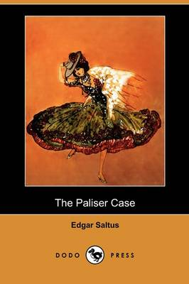 The Paliser Case (Dodo Press) (Paperback)