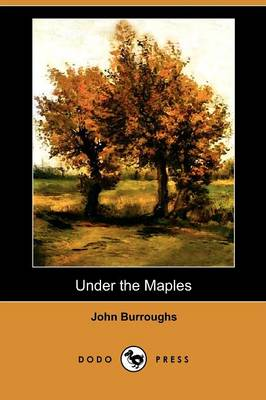 Under the Maples (Dodo Press) (Paperback)