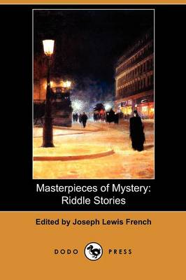 Masterpieces of Mystery: Riddle Stories (Dodo Press) (Paperback)