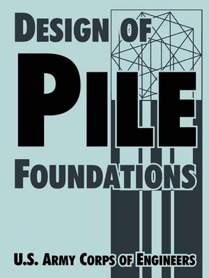 Design of Pile Foundations (Paperback)